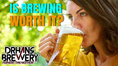 is-homebrewing-worth-it-drhans-brewery-brewing-beer